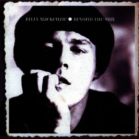Billy MacKenzie - Beyond The Sun - Nude Record Label