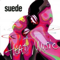 Head Music - Suede - Nude Record Label